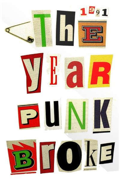 1991theyearpunkbrokeori David Markey   1991: The Year Punk Broke (1992)